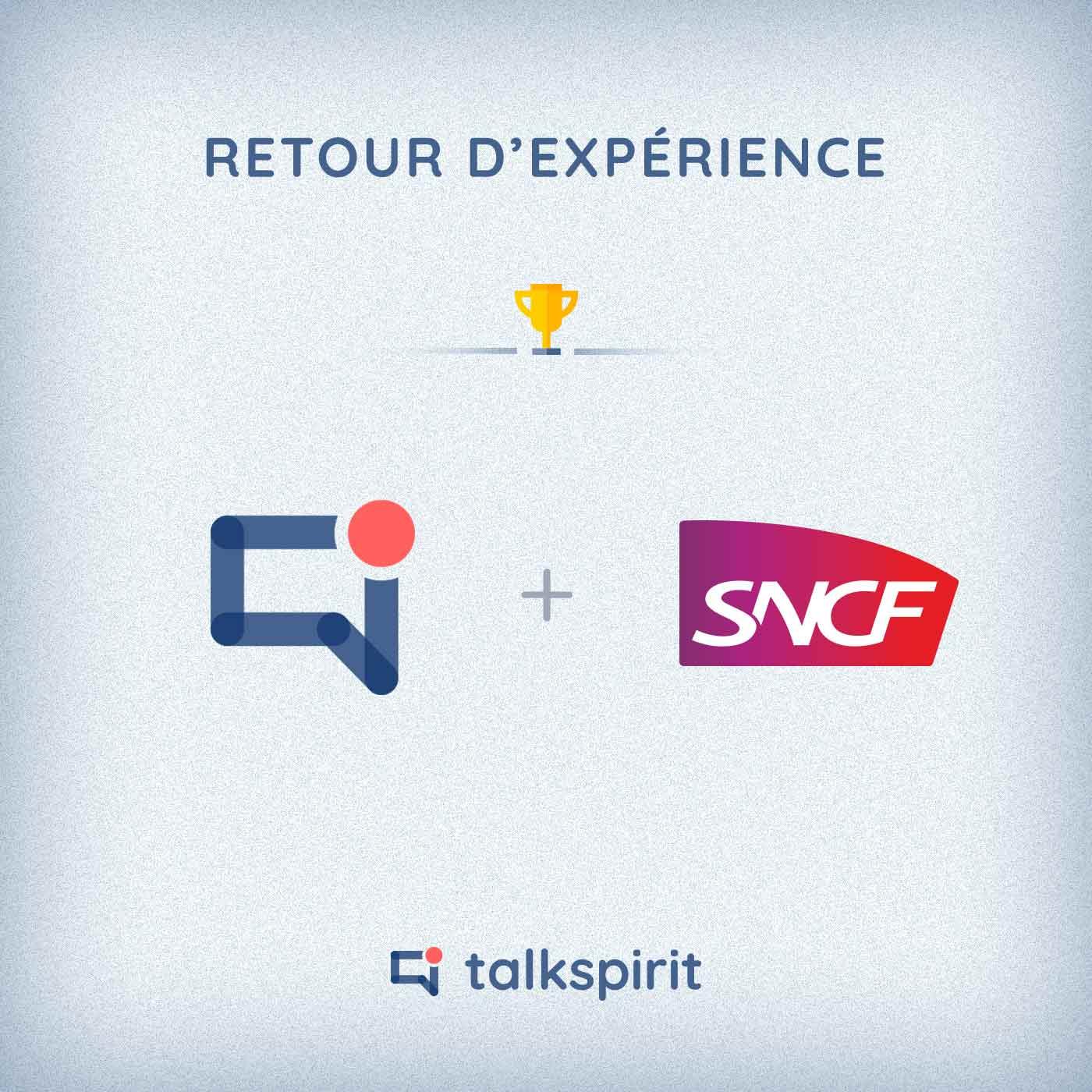 retour experience talkspirit sncf