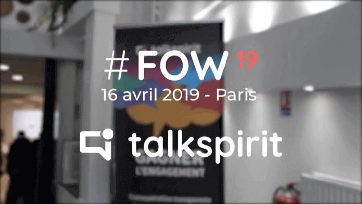 #FOW19 Future of Work talkspirit avril 2019 réseau social entreprise