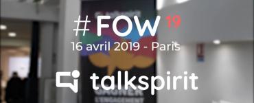 FOW Future of Work talkspirit avril 2019 réseau social entreprise
