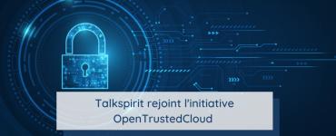Talkspirit rejoint l'initiative OpenTrustedCloud
