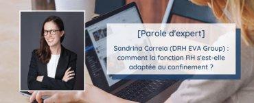 [Parole d'expert] Sandrina Correia (DRH EVA Group) : comment la fonction RH s'est-elle adaptée au confinement ?