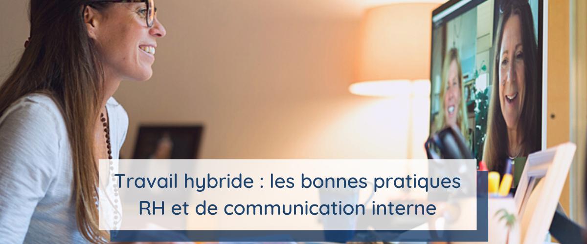 Travail hybride : les bonnes pratiques RH et de communication interne