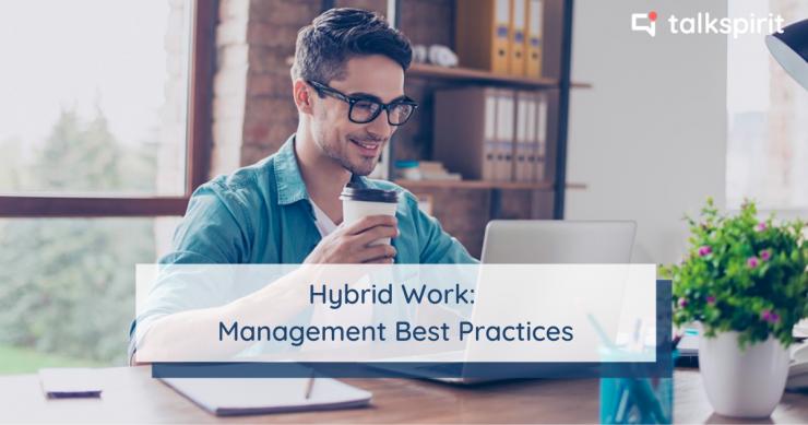 hybrid work: management best practices