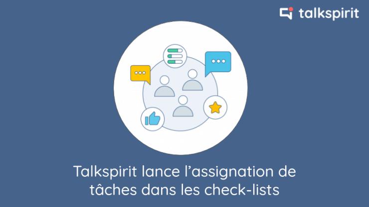 Talkspirit lance l'assignation de tâches dans les check-lists