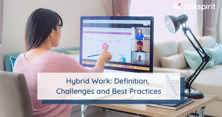 Hybrid work: definition, challenges and best HR and management practices