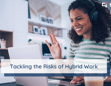 Best practices for tackling the risks of hybrid work and telework