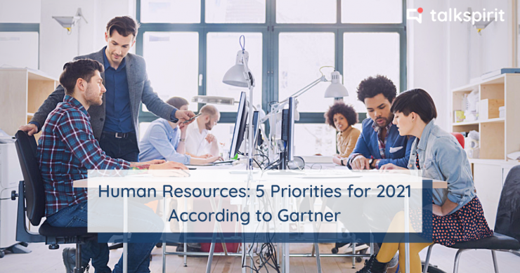 human resources : 5 HR priorities for 2021 according to Gartner institute