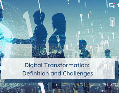 Definition, origins and challenges of digital transformation (also known as digitalization)