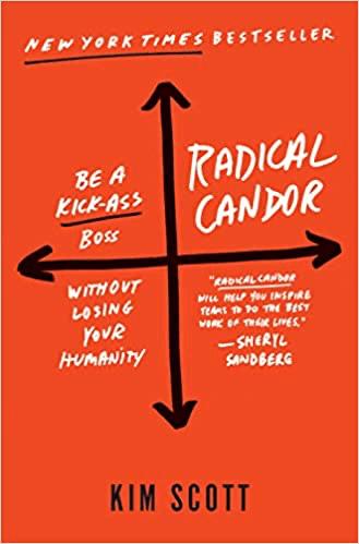 Radical Candor par Kim Scott
