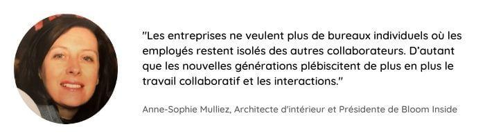 Citation de Anne-Sophie Mulliez sur la première tendance d'aménagement des bureaux : le flex office