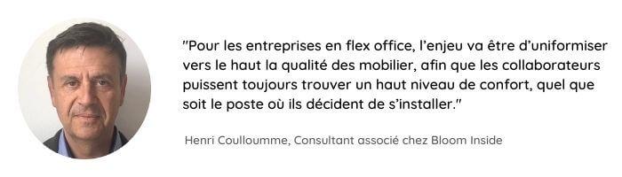 Citation d'Henri Coulloumme sur l'importante d'uniformiser la qualité du mobiliser, une nouvelle tendance d'aménagement des bureaux